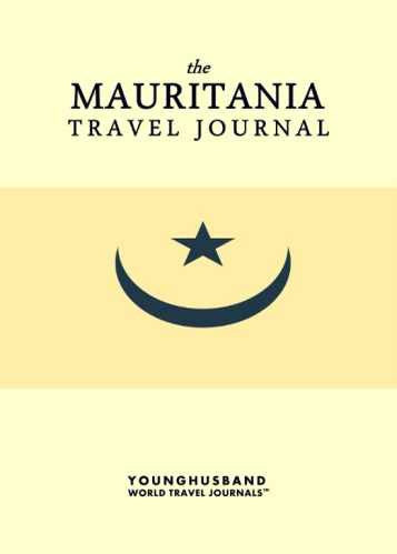 The Mauritania Travel Journal by Younghusband World Travel Journals (ProductiveLuddite.com)