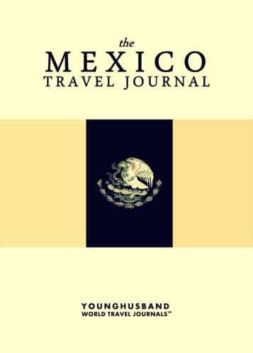 The Mexico Travel Journal by Younghusband World Travel Journals (ProductiveLuddite.com)