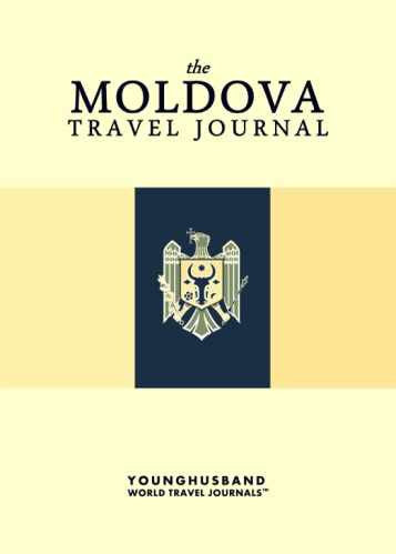 The Moldova Travel Journal by Younghusband World Travel Journals (ProductiveLuddite.com)