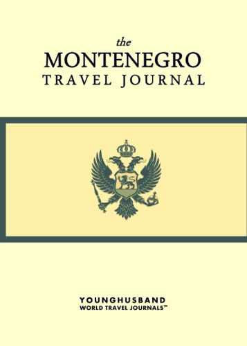 The Montenegro Travel Journal by Younghusband World Travel Journals (ProductiveLuddite.com)