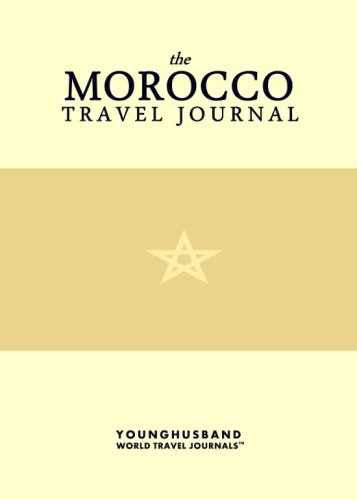 The Morocco Travel Journal by Younghusband World Travel Journals (ProductiveLuddite.com)
