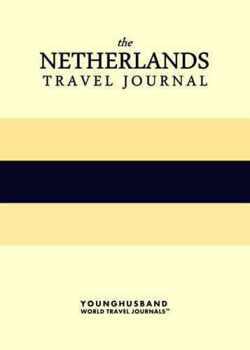 The Netherlands Travel Journal by Younghusband World Travel Journals (ProductiveLuddite.com)