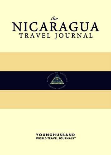 The Nicaragua Travel Journal by Younghusband World Travel Journals (ProductiveLuddite.com)