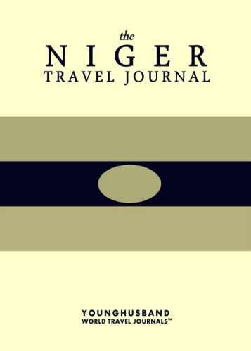 The Niger Travel Journal by Younghusband World Travel Journals (ProductiveLuddite.com)