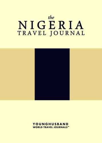 The Nigeria Travel Journal by Younghusband World Travel Journals (ProductiveLuddite.com)
