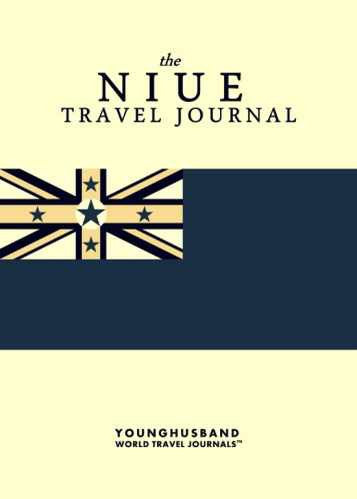 The Niue Travel Journal by Younghusband World Travel Journals (ProductiveLuddite.com)