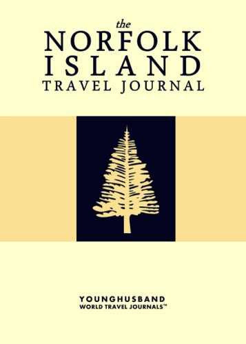 The Norfolk Island Travel Journal by Younghusband World Travel Journals (ProductiveLuddite.com)