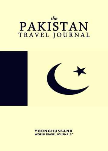 The Pakistan Travel Journal by Younghusband World Travel Journals (ProductiveLuddite.com)