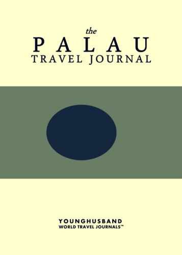 The Palau Travel Journal by Younghusband World Travel Journals (ProductiveLuddite.com)