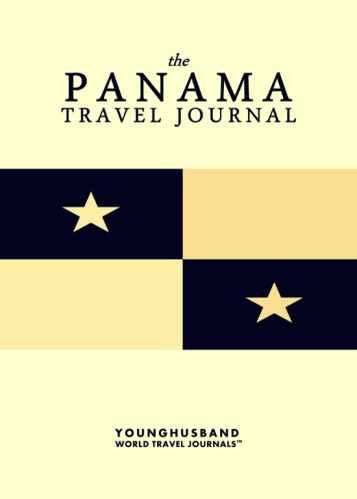 The Panama Travel Journal by Younghusband World Travel Journals (ProductiveLuddite.com)