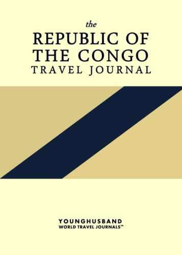 The Republic of the Congo Travel Journal by Younghusband World Travel Journals (ProductiveLuddite.com)