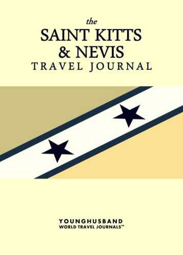 The Saint Kitts & Nevis Travel Journal by Younghusband World Travel Journals (ProductiveLuddite.com)