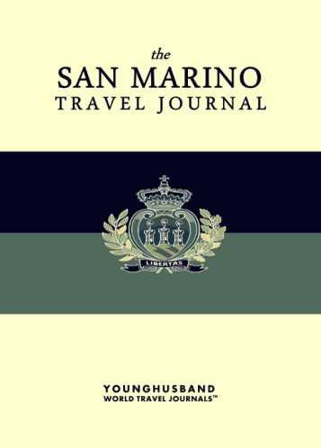 The San Marino Travel Journal by Younghusband World Travel Journals (ProductiveLuddite.com)