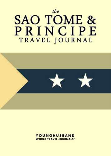 The Sao Tome & Principe Travel Journal by Younghusband World Travel Journals (ProductiveLuddite.com)