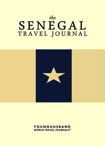 The Senegal Travel Journal by Younghusband World Travel Journals (ProductiveLuddite.com)
