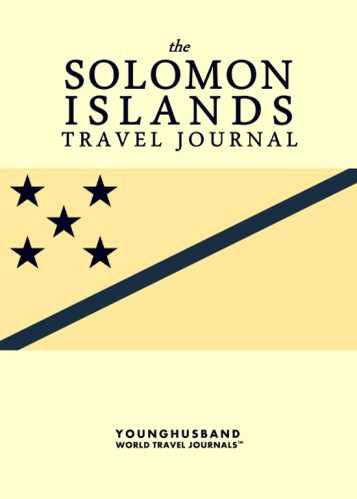 The Solomon Islands Travel Journal by Younghusband World Travel Journals (ProductiveLuddite.com)