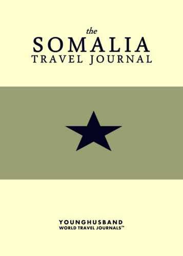 The Somalia Travel Journal by Younghusband World Travel Journals (ProductiveLuddite.com)