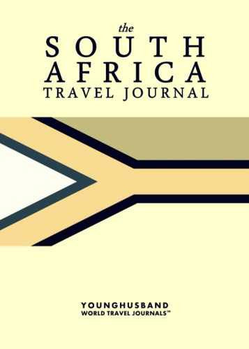 The South Africa Travel Journal by Younghusband World Travel Journals (ProductiveLuddite.com)