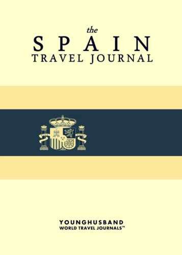 The Spain Travel Journal by Younghusband World Travel Journals (ProductiveLuddite.com)