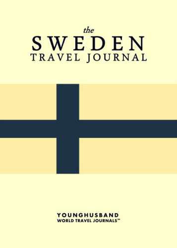 The Sweden Travel Journal by Younghusband World Travel Journals (ProductiveLuddite.com)