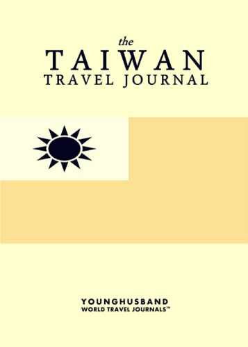 The Taiwan Travel Journal by Younghusband World Travel Journals (ProductiveLuddite.com)