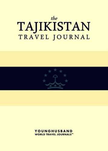 The Tajikistan Travel Journal by Younghusband World Travel Journals (ProductiveLuddite.com)