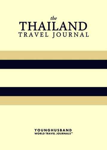 The Thailand Travel Journal by Younghusband World Travel Journals (ProductiveLuddite.com)