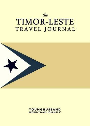The Timor-Leste Travel Journal by Younghusband World Travel Journals (ProductiveLuddite.com)