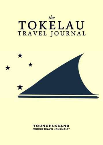 The Tokelau Travel Journal by Younghusband World Travel Journals (ProductiveLuddite.com)
