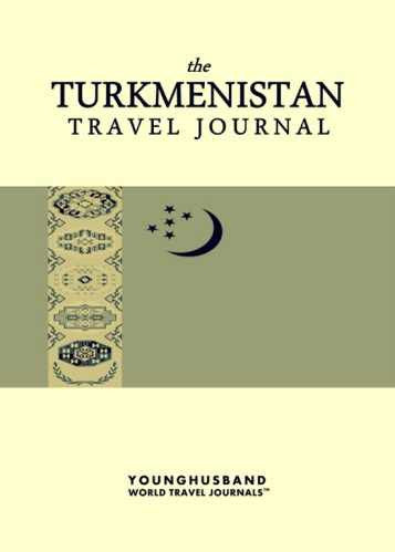 The Turkmenistan Travel Journal by Younghusband World Travel Journals (ProductiveLuddite.com)