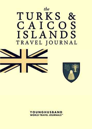 The Turks & Caicos Islands Travel Journal by Younghusband World Travel Journals (ProductiveLuddite.com)