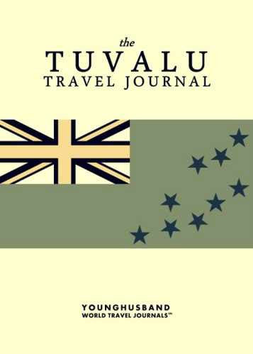 The Tuvalu Travel Journal by Younghusband World Travel Journals (ProductiveLuddite.com)