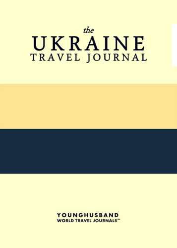 The Ukraine Travel Journal by Younghusband World Travel Journals (ProductiveLuddite.com)