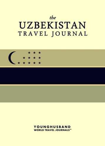 The Uzbekistan Travel Journal by Younghusband World Travel Journals (ProductiveLuddite.com)