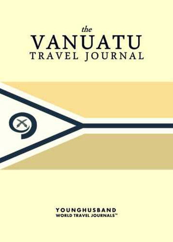 The Vanuatu Travel Journal by Younghusband World Travel Journals (ProductiveLuddite.com)