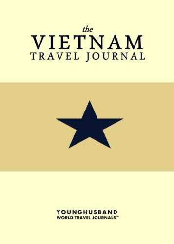 The Vietnam Travel Journal by Younghusband World Travel Journals (ProductiveLuddite.com)