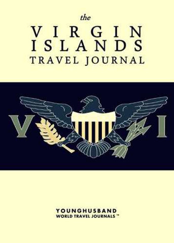 The Virgin Islands Travel Journal by Younghusband World Travel Journals (ProductiveLuddite.com)