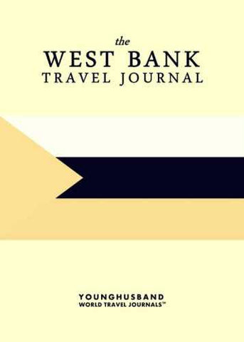 The West Bank Travel Journal by Younghusband World Travel Journals (ProductiveLuddite.com)