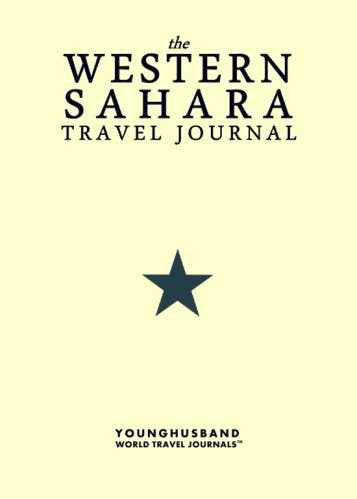 The Western Sahara Travel Journal by Younghusband World Travel Journals (ProductiveLuddite.com)