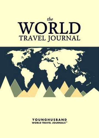 The World Travel Journal by Younghusband World Travel Journals (ProductiveLuddite.com)