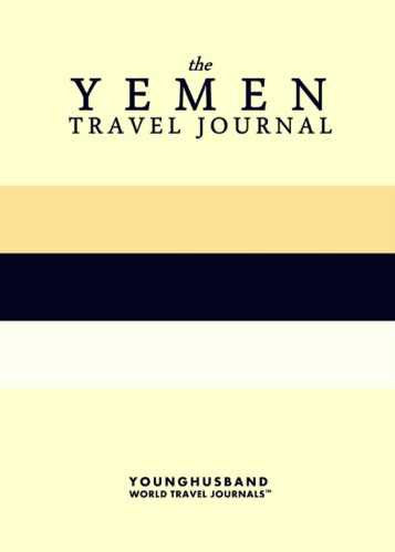 The Yemen Travel Journal by Younghusband World Travel Journals (ProductiveLuddite.com)
