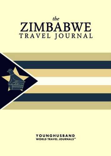 The Zimbabwe Travel Journal by Younghusband World Travel Journals (ProductiveLuddite.com)