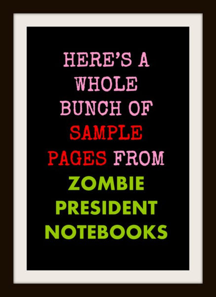 Sample Interior Page for 44. Zombie Barack Obama