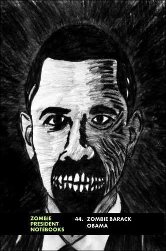 44. Zombie Barack Obama  by Zombie President Notebooks (ProductiveLuddite.com)