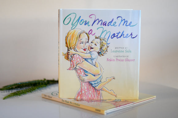 You Made Me Mother Book