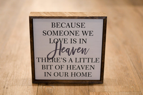 Someone We Love In Heaven Wood Sign