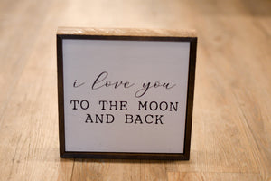 I Love You to the Moon Wood Sign