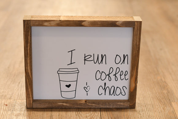 Coffee & Chaos Wood Sign