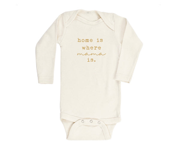 Home Is Where Mama Is L/S Bodysuit