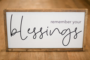 Remember Your Blessings